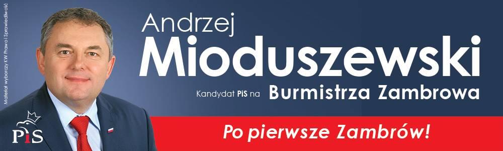 Andrzej Mioduszewski kandydat na Burmistrza Zambrowa